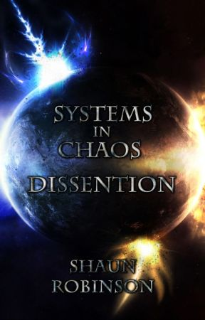 Systems In Chaos: Dissention by HollowFire