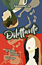 Dilettante by hannywelsa
