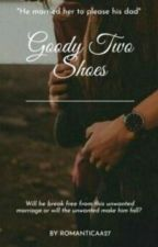 Goody Two Shoes by stubbornfire23
