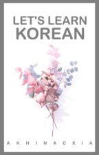 Let's Learn KOREAN by akhinacxia