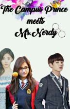 The Campus Prince meets Ms.Nerdy by JudeaLorraineGuballa