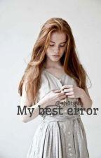 My Best Error {Scorose} by onorailfandom