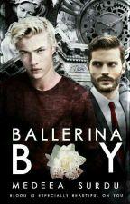 Ballerina Boy [ΜxB Mafia] [🔛] by dosplitsonsatansdick