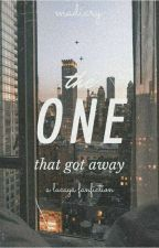 the one that got away || lucaya by madiary