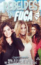 Chicas A La Fuga. by StarPsychopath