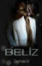 BELİZ  by zeynep_eer