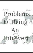 Problems Of Being An Introvert by umbreonender