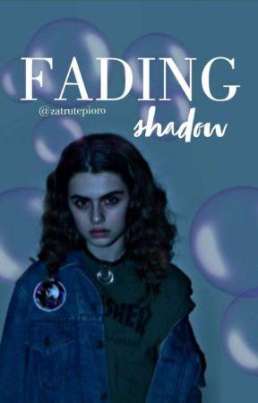 fading shadow by zwyklyuzytkownik