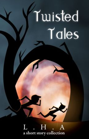 Twisted Tales by LHAflashfiction