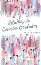 Retalhos de Corações Bordados  by SireenChaos