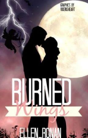 Burned Wings by Ellen_Ronan
