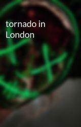 tornado in London by blamblambruh
