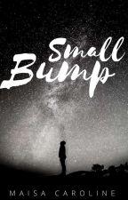 Small Bump (ProjetoEdSheeran) by MaisaCarolinne