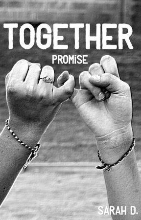 TOGETHER: promise by sarahvdrunen