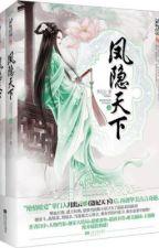 Phượng ẩn thiên hạ - Nguyệt Xuất Vân - Converted by Mốc by rentsuruga