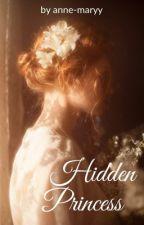 Hidden Princess (~HP/Rumtreiber FF) by anna-flei