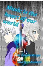Music Is The Heart Of Our World --Killua Zoldyck X Reader-- by RyuzakiManga