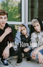 Little Rowland by Brandonseverything