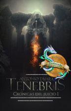 Tenebris | Crónicas del Juicio 1 by AntonioTavara