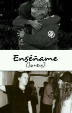 Enséñame - Jorey by javikawaiiHD