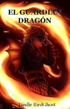 El guardian dragón by Dragonite2019