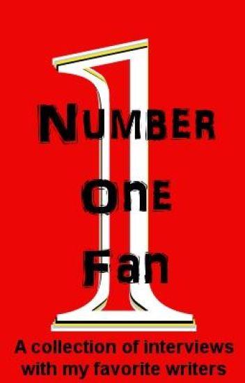 Number One Fan!