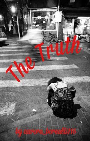 The Truth by aurora_borealis116