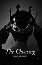 The Choosing (BWWM) by Black_Orchid12