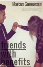 Friends with benefits || M.G by ssaaannnaaa
