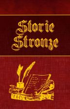 Storie Stronze by RecensioniStronze