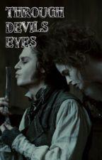 Through Devils Eyes by sweeneyT97