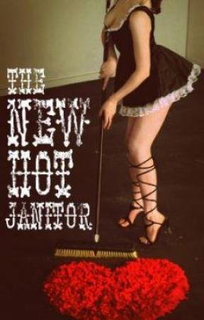 The New Hot Janitor by YouEsBee