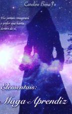 Elementais: Maga Aprendiz  by Carol_bonato