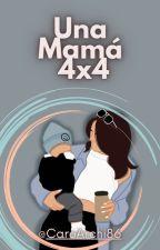 Una Mamá 4x4 by CaroArchi86