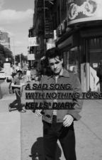 a sad song with nothing to say: kells' diary by bulletproofrerard