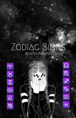 Zodiac Signs by simplysupernatural13