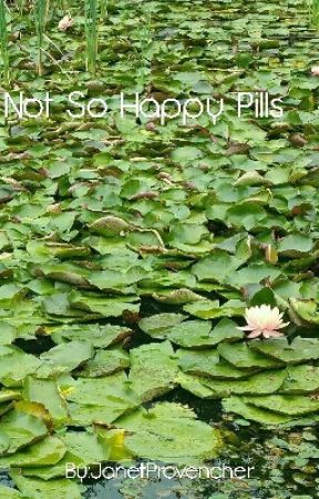 Not So Happy Pills by JanetProvencher