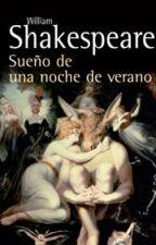 Sueño de una noche de verano - William Shakespeare. by Florwiis_Ainsworth