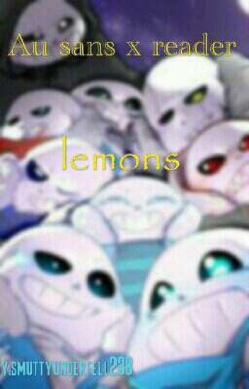 au sans x reader lemons - SINNER - Wattpad