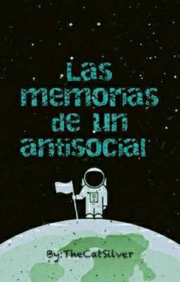 Las memorias de un antisocial