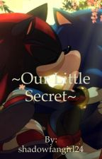 Sonadow {Our Little Secret} by shadowfangirl24