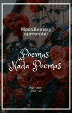 |Poemas|Nada Poemas| by MonaKenway