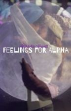 Feelings For Alpha by Starr_xoxo14