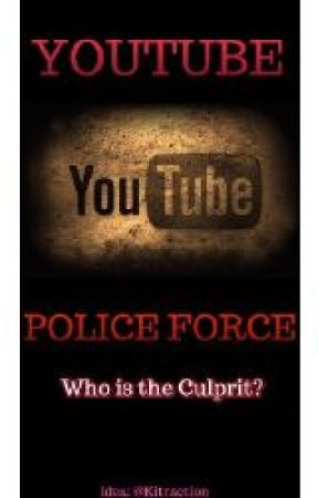 YouTube Police force by kitraction