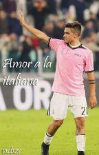 Amor a la Italiana // Paulo Dybala by vxctxrx