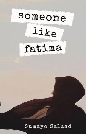 Someone Like Fatima by Jacalkayga