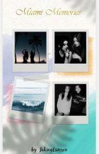 Miami Love (Malibu Love special bonus) by FakingCamren