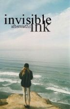 invisible ink by aftermaths