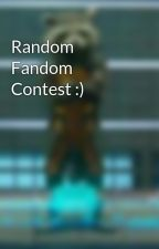 Random Fandom Contest :) by Renner_Addict135