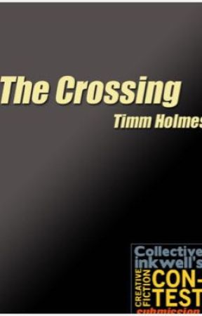 The Crossing by TimmHolmes